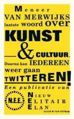 Mijnheer Van Merwijk's laatste woord over kunst & cultuur